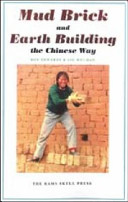 Mud Brick and Earth Building the Chinese Way