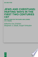 Jews And Christians Parting Ways In The First Two Centuries Ce