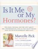 Is It Me Or My Hormones  Book