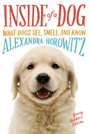Inside of a Dog    Young Readers Edition