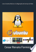 Linux Conceitos Básicos E Configurações De Serviços De Rede