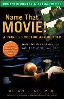 Name That Movie! A Painless Vocabulary Builder Romantic Comedy & Drama Edition