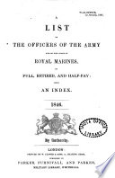 A List Of The Officers Of The Army And Of The Corps Of Royal Marines On Full Retired And Half Pay