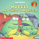 Huggly and the Toy Monster