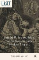 Literary Folios and Ideas of the Book in Early Modern England Pdf/ePub eBook