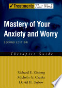 Mastery of Your Anxiety and Worry  MAW  Book