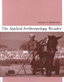 The Applied Anthropology Reader