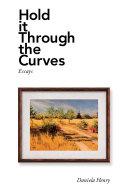 Hold It Through the Curves Pdf/ePub eBook