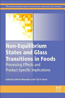 Non Equilibrium States and Glass Transitions in Foods