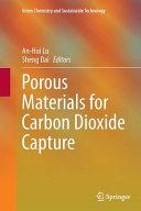 Porous Materials for Carbon Dioxide Capture