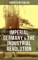Imperial Germany & the Industrial Revolution [Pdf/ePub] eBook