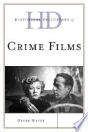 Read Online Historical Dictionary of Crime Films Epub