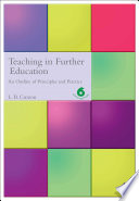 """Teaching in Further Education: An Outline of Principles and Practice"" by L. B. Curzon"