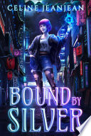 Bound by Silver
