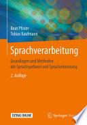 Sprachverarbeitung  : Grundlagen und Methoden der Sprachsynthese und Spracherkennung