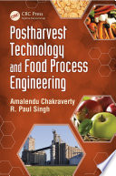 Postharvest Technology and Food Process Engineering