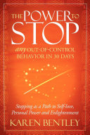 The Power to Stop Any Out-of-Control Behavior in 30 Days [Pdf/ePub] eBook