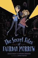 The Secret Files of Fairday Morrow Pdf