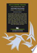 Hoy es siempre todavía  : Curso internacional sobre Antonio Machado