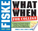 Fiske What to Do When for College 2007-2008