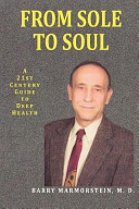From Sole to Soul a 21st Century Guide to Deep Health Book