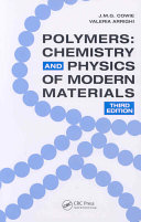 Polymers : chemistry and physics of modern materials