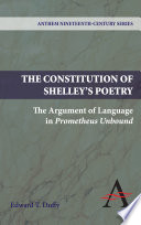 The Constitution of Shelley s Poetry