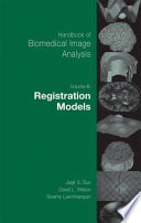 Handbook of Biomedical Image Analysis