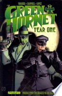 Green Hornet Year One Vol 1 The Sting Of The Scorpion Book