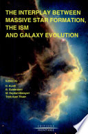The Interplay Between Massive Star Formation, the ISM and Galaxy Evolution
