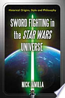 Sword Fighting in the Star Wars Universe