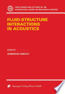 Fluid Structure Interactions in Acoustics