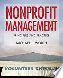 """""""Nonprofit Management: Principles and Practice"""" by Michael J. Worth"""