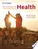 An Invitation to Health  Taking Charge of Your Health  Brief Edition Book