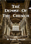 The Demise Of The Church