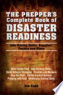 The Prepper s Complete Book of Disaster Readiness Book