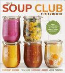 The Soup Club Cookbook [Pdf/ePub] eBook