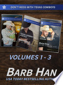 Don't Mess With Texas Cowboys Volumes 1 - 3