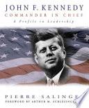 John F. Kennedy, Commander in Chief