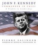 John F Kennedy Commander In Chief