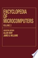 Encyclopedia of Microcomputers