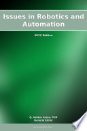 Issues In Robotics And Automation 2012 Edition
