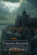 A Broken Kingdom Book