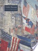 Childe Hassam, American Impressionist
