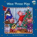 Wee Three Pigs Book