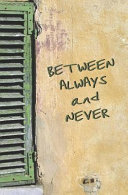 Between Always and Never