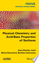 Physical Chemistry and Acid Base Properties of Surfaces