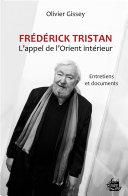Pdf Frédérick Tristan : l'appel de l'Orient intérieur Telecharger