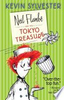 Neil Flambé and the Tokyo Treasure