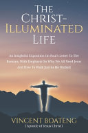 The Christ Illuminated Life